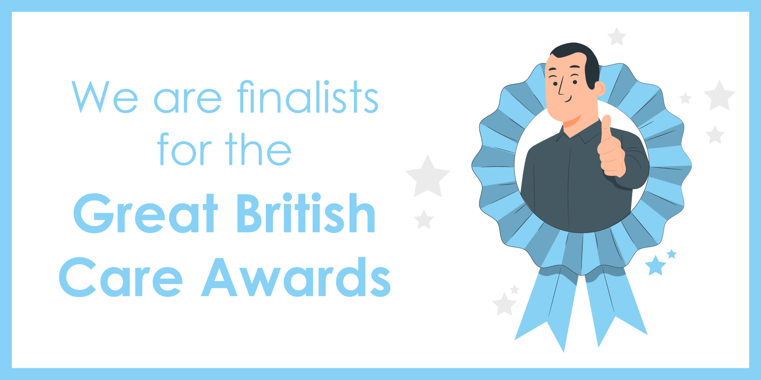 We are finalists for the Great British Care Awards!